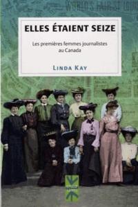 Elles étaient seize - Les premières femmes journalistes au Canada.pdf