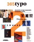 Linda Kudrnovska et Michel Chanaud - 365typo - 365 stories on type, typography and graphic design Volume 2.