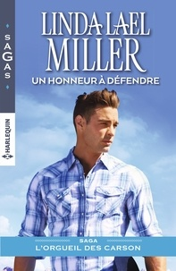 Linda Lael Miller - Un honneur à défendre.