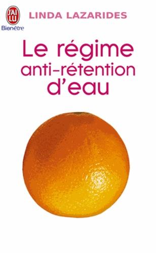 Linda Lazarides - Le régime anti-rétention d'eau.