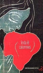 Linda Lê - Calomnies.