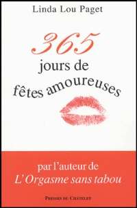 Linda Lou Paget - 365 jours de fêtes amoureuses.