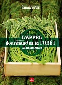 Linda Louis - L'appel gourmand de la forêt au fil des saisons.