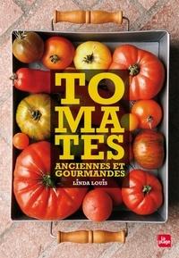 Linda Louis - Tomates anciennes et gourmandes.