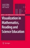 Linda M. Phillips et Stephen P. Norris - Visualization in Mathematics, Reading and Science Education.