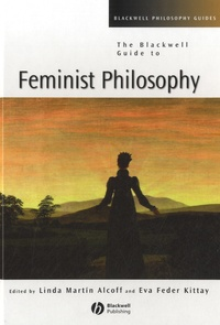 Téléchargez des livres gratuitement en ligne pdf The Blackwell Guide to Feminist Philosophy DJVU PDF in French 9780631224273