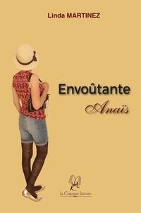 Linda Martinez - Envoûtante Anaïs.
