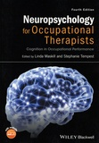 Linda Maskill et Stephanie Tempest - Neuropsychology for Occupational Therapists - Cognition in Occupational Performance.