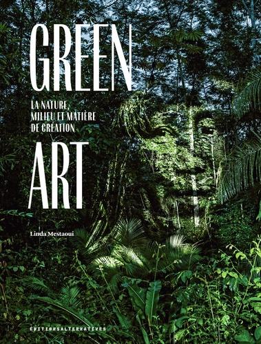 Linda Mestaoui - Green Art - La nature, milieu et matière de création.