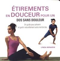 Linda Minarik - Etirements en douceur pour un dos sans douleur - Un guide pour prévenir et guérir naturellement votre mal de dos.