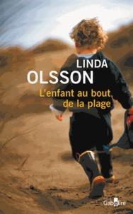 Linda Olsson - L'enfant au bout de la plage.