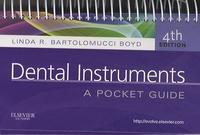 Linda R. Bartolomucci-Boyd - Dental Instruments - A Pocket Guide.