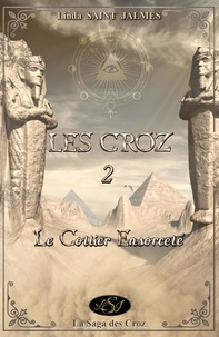 Linda Saint Jalmes et Lsj Lsj - Les Croz : 2 - Le collier ensorcelé.