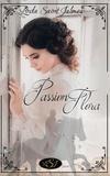 Linda Saint Jalmes et Martine Provost - Passion Flora.