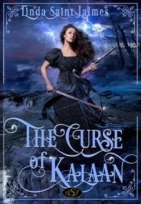 Linda Saint Jalmes et Jon Paul Ferrara - The curse of Kalaan.