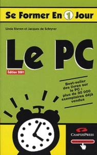 Linda Steven et Jacques de Schryver - Le PC - Edition 2001.