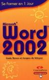 Linda Steven et Jacques de Schryver - Word 2002.