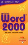 Linda Stevens et Jacques de Schryver - Word 2000.