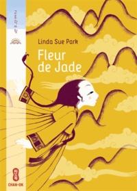 Linda Sue Park - Fleur de Jade.