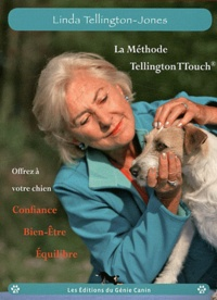 Linda Tellington-Jones - La Méthode Tellington-TTouch.