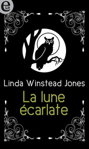Linda Winstead Jones - La lune écarlate.