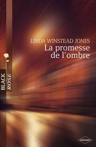 Linda Winstead Jones - La promesse de l'ombre (Harlequin Black Rose) - T2 - Trilogie des Raintree.