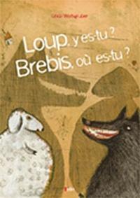 Linda Wolfsgruber - Loup, y es-tu ? Brebis, qui es-tu ?.