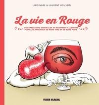 Lindingre et Laurent Houssin - La vie en rouge.
