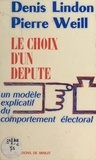 Lindon - Le Choix d'un député - Un modèle explicatif du comportement électoral.