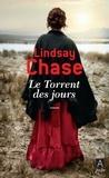 Lindsay Chase - Le torrent des jours.