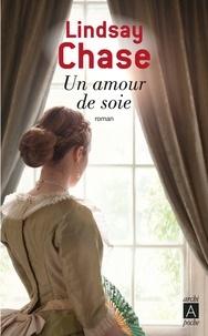 Lindsay Chase - Un amour de soie.