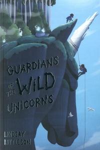 Lindsay Littleson - Guardians of the Wild Unicorns.