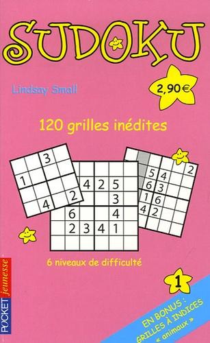 Lindsay Small et Robin Hammond - Sudoku - Tome 1, 120 grilles inédites pour t'amuser dont 30 grilles à indices.