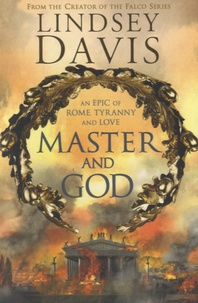 Lindsey Davis - Master and God.