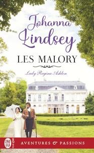 Lindsey Johanna - Les Malory  : Les Malory, 1:Lady Regina Ashton - 1.