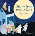 Lindsey Lee Johnson - Dix cochons sous la lune.