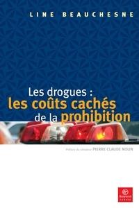 Line Beauchesne - Les drogues: les coûts cachés de la prohibition.