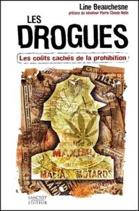 Line Beauchesne - Les drogues - Les coûts cachés de la prohibition.