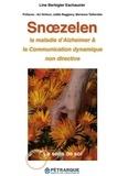 Line Berbigier Eschauzier - Snoezelen, la maladie d'Alzheimer & la communication dynamique non directive.