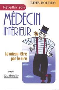 Line Bolduc - Réveiller son médecin intérieur.