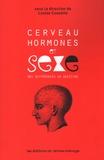Line Chamberland et Louise Cossette - Cerveau, hormones et sexe : des différences en question.