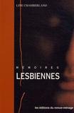 Line Chamberland - Mémoires lesbiennes - Le lesbianisme à Montréal entre 1950 et 1972.