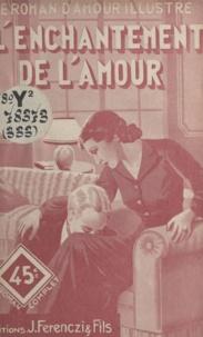 Line Deberre - L'enchantement de l'amour.