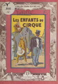 Line Deberre - Les enfants du cirque.