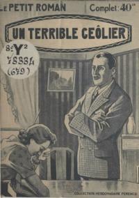 Line Deberre - Un terrible geôlier.