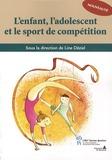Line Déziel - L'enfant, l'adolescent et le sport de compétition.