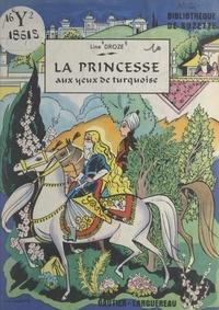 Line Droze et Manon Iessel - La princesse aux yeux de turquoise.