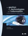 Line Dubé et Carmen Bernier - La gestion des technologies de l'information - Un guide pratique pour l'expert-comptable.