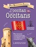 Line Fromental et Jacques Bruyère - Petit dictionnaire de l'occitan et des occitans.