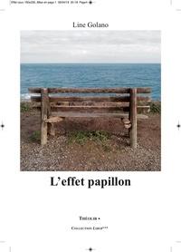 Line Golano - L'effet Papillon.